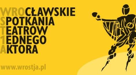 WROSTJA – Wrocławskie Spotkania Teatrów Jednego Aktora (18–21 października 2013)