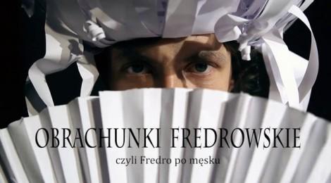 Pojedynek na sześciu mężczyzn i papier (Obrachunki Fredrowskie, czyli Fredro po męsku)