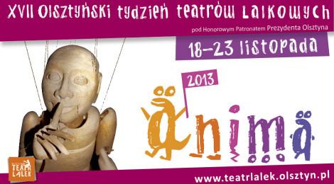 XVII Olsztyński Tydzień Teatrów Lalkowych Anima 18-23 listopada