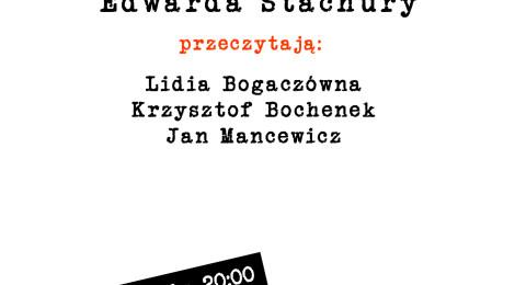 Teatr Barakah: Edward Stachura - opowiadania/dramatorium
