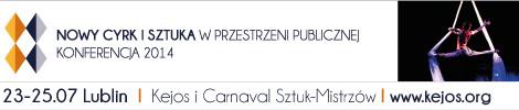 Konferencja Nowy Cyrk i Sztuka w Przestrzeni Publicznej: 23-25 lipca w Lublinie