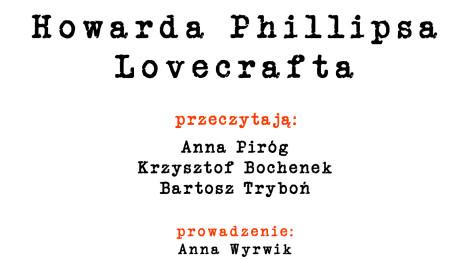 Barakah: H.P. Lovecraft - czytanie opowiadań / DRAMATORIUM