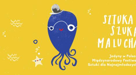 SZTUKA SZUKA MALUCHA 2014 - Międzynarodowy Festiwal Sztuki dla Najnajmłodszych: Poznań (1-6 lipca), Gdańsk (8-9 lipca)