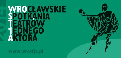 Wrocławskie Spotkania Teatrów Jednego Aktora: 18-21 października 2014