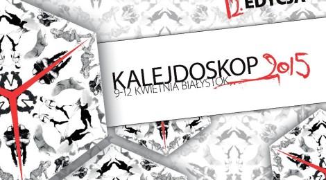 Festiwal Kalejdoskop - 9-12 kwietnia 2015