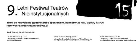 9 Festiwal STeN Letni Festiwal Teatrów Nieinstytucjonalnych - Kraków, 16.08-9.09