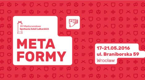 17-21.05 Międzynarodowe Spotkania Szkół Lalkarskich METAFORMY we Wrocławiu