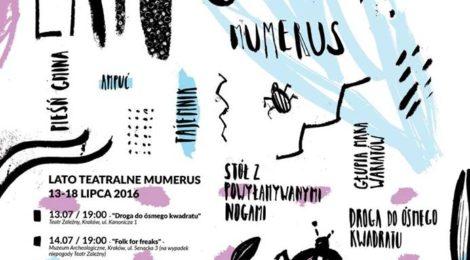 Teatralne lato w krakowskim Mumerusie