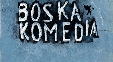 9. Międzynarodowy Festiwal Teatralny Boska Komedia w Krakowie (część II)