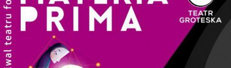 4. Międzynarodowy Festiwal Teatru Formy Materia Prima (Kraków, 18-27.02.2017)