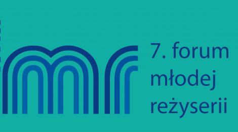 17-19 listopada 2017 | 7. Forum Młodej Reżyserii | AST Kraków