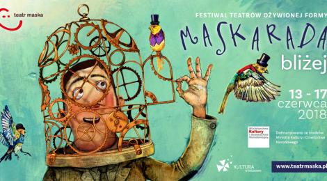 13 - 17.06.2018 | Festiwal Teatrów Ożywionej Formy MASKARADA | Rzeszów