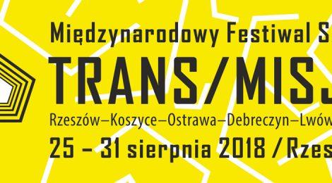 Nowe pomysły, nowe inspiracje (1. Międzynarodowy Festiwal Sztuk TRANS/MISJE)